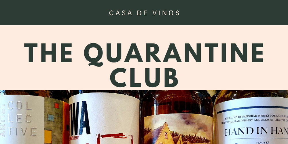 The Quarantine Club Tasting