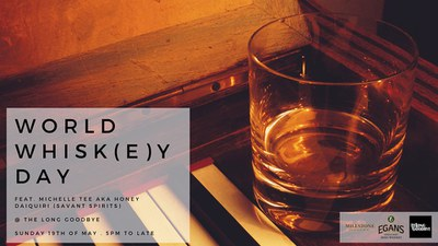 World Whisky Day At The Long Goodbye